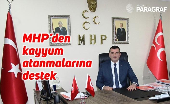 MHP'den kayyum atanmalarına destek