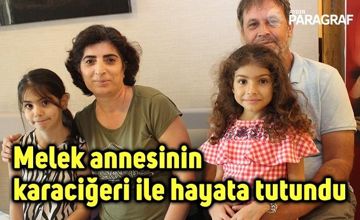 Sökeli 5 yaşındaki Melek annesinin karaciğeri ile hayata tutundu