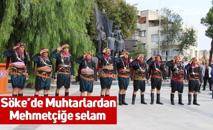 Söke'de Muhtarlardan Mehmetçiğe selam