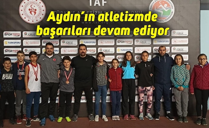 Aydın'ın atletizmde başarıları devam ediyor