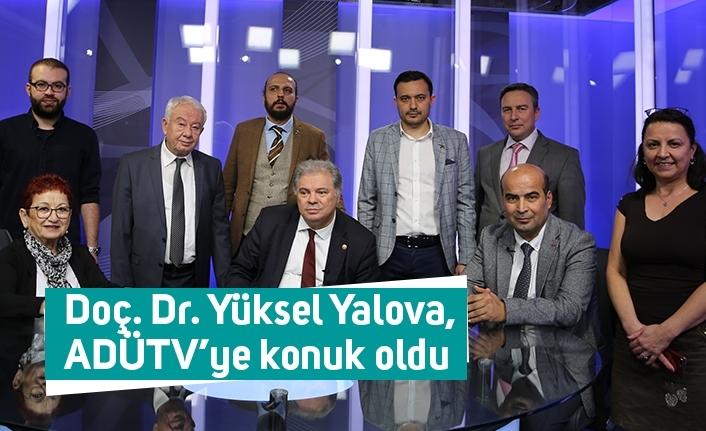 Doç. Dr. Yüksel Yalova, ADÜTV'ye konuk oldu